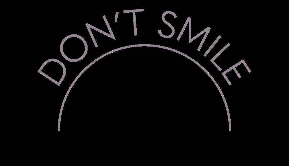 Don't Smile Logo